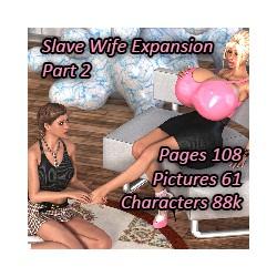 Slave Wife Expansion - Part 2